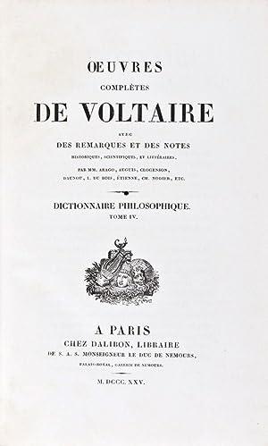 Oeuvres Complètes de Voltaire. Avec des remarques et des notes historiques, scientifiques, et ...