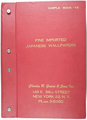 Fine Imported Japanese Wallpapers. Sample book #15: Charles R. Gracie & Sons Inc