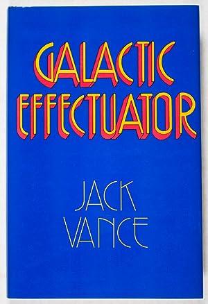 Galactic Effectuator [SIGNED]: Vance, Jack