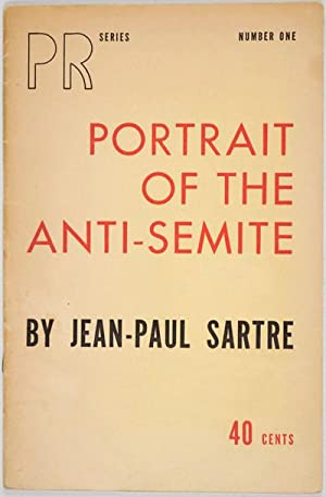 Portrait of the anti-Semite: Sartre, Jean-Paul