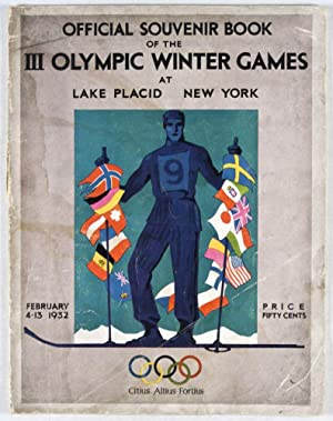 Official Souvenir Book of the III Olympic Winter Games at Lake Placid, New York, February 4-13, ...