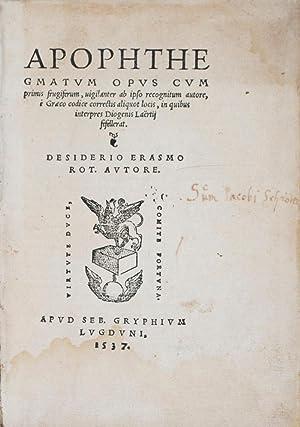 Apophthegmatum opus cum primis frugiserum, iugilanter ab ipso recognitum auctore, e Graeco codice ...