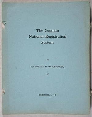 The German National Registration System: Kempner, Robert M. W. (Robert Max Wasilii)