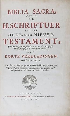Biblia sacra, dat is de Heilige Schriftuer van het Oude, en het Nieuwe Testament, Naer de laetste ...
