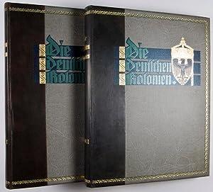 Die deutschen Kolonien. 2-vol. set (Complete): Schwabe, Kurt; Fr. Behme; Gustav Fritsch; H. Henoch;...