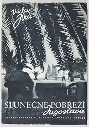 Slunecné Pobrezí Jugoslavie [The Sunny Coast of Yugoslavia]: Jiru, Václav