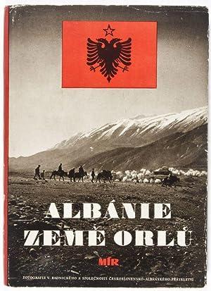 Albánie zeme orlu [Albania, Land of the Eagles]: Radnického, Viktora; Spolecnosti ...