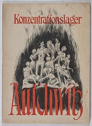 Konzentrationslager Auschwitz: 6,500.000 Tote klagen an !: n/a