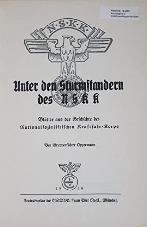 Unter den Sturmstandern des NSKK: Blätter aus der Geschichte des Nationalsozialistischen ...