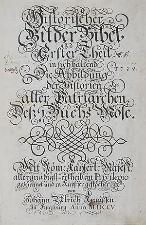 Historischer Bilder Bibel, erster [-fünffter] Theil: Erster: Kraussen [Krauss}, Johann