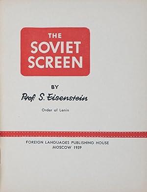 The Soviet Screen: Eisenstein, S.