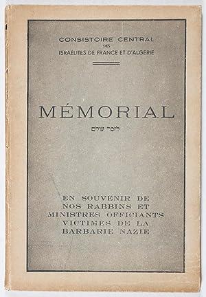 Mémorial en Souvenir de nos Rabbins et Ministres Officiants et Victimes de la Barbarie Nazie...
