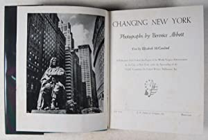 Changing New York: Abbott, Berenice (Photographs by); Elizabeth McCausland (Text by)