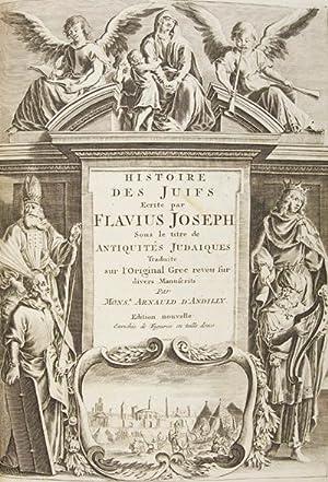 Histoire des Juifs, écrite par Flavius Joseph,: Flavius, Joseph