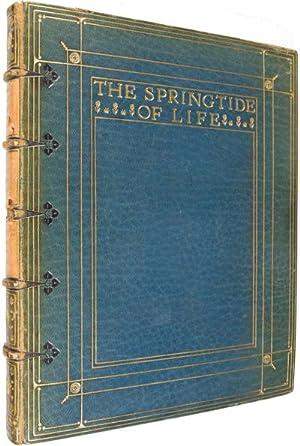 The Springtide of Life: Poems of Childhood [SIGNED BY ARTHUR RACKHAM & ORIGINAL HANDWRITTEN ...