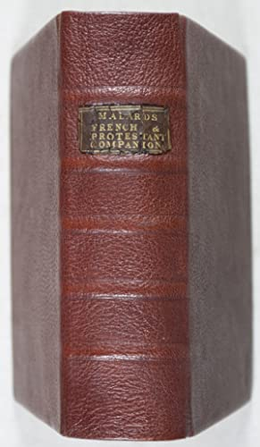 The French and Protestant Companion, Or a Journey into Europe, Asia, and Africa; the rarities ...