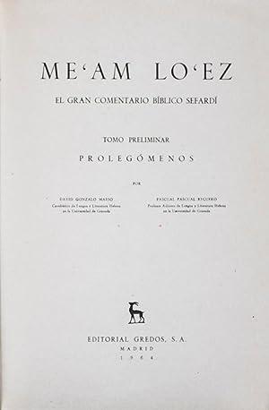 Me'am Lo'ez: El gran comentario bíblico sefardí: Maeso, David Gonzalo;
