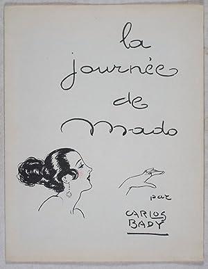 La Journée de Mado [COMPLETE WITH ITS FOUR POCHOIR PLATES]: Bady, Carlos (Pochoirs by)