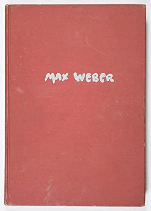 Max Weber [SIGNED]: Cahill, Holger