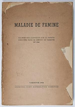 Maladie de Famine: Recherches Cliniques sur la Famine Exécutée dans le Ghetto de ...