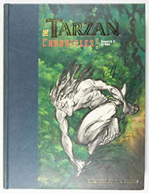 The Tarzan Chronicles [INSCRIBED & SIGNED]: Green, Howard E. (text by); Phil Collins (foreword ...