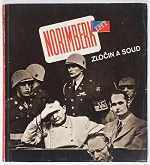 Norimberk: Zlocin A Soud: Rypar, Vladimir (ed.). Karel Hajek (photography)