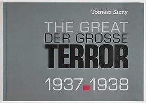 Der grosse Terror (The Great Terror) 1937 - 1938: Kizny, Tomasz