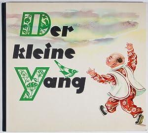 Der kleine Yang: Rudolph, Helmut; Alfred Könner