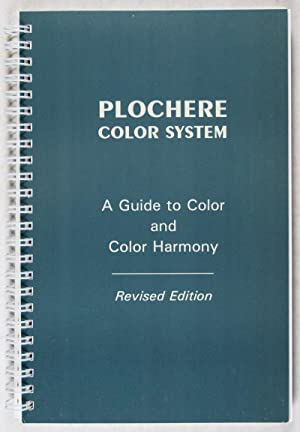 Plochere Color System. A Guide to Color and Color Harmony. To be used in Conjunction with the 1248 ...