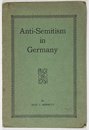 Anti-Semitism in Germany: Merritt, Max J.
