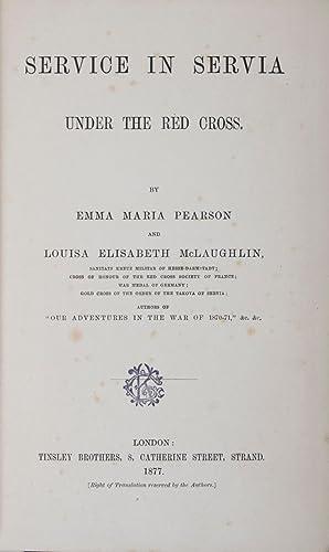 Service in Servia: Pearson, Emma Maria; Louisa Elisabeth McLaughlin