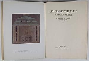 Lichtspieltheater: Eine Sammlung ausgeführter Kinohäuser in Berlin: Schliepmann, Hans