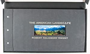 The American Landscape [SIGNED]: Knight, Robert Salisbury