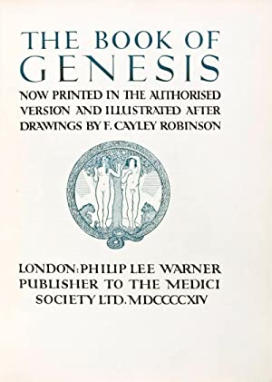 The Book of Genesis Now Printed in the Authorized Version and Illustrated After the Illustrations ...