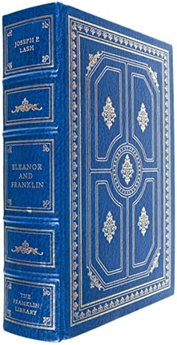 Eleanor and Franklin [SIGNED]: Lash, Joseph P.
