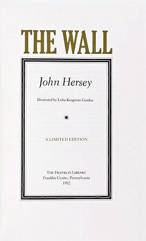 The Wall [SIGNED]: Hersey, John; Luba Krugman Gurdus (Illustrator)