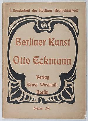 Berliner Kunst: Otto Eckmann [1. Sonderheft der Berliner Architekturwelt / Oktober 1901]: ...