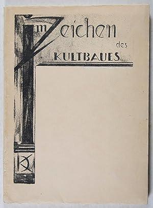 Im Zeichen des Kultbaues: Klein, Fritz; Felix Durach