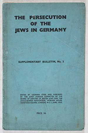 The Persecution of the Jews in Germany: Stein, Leonard (ed.)