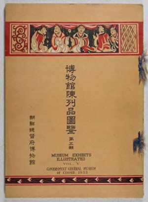 Museum Exhibits Illustrated (Hakubutsukan chinretsuhin zukan) Vol. V. Government General Museum of ...