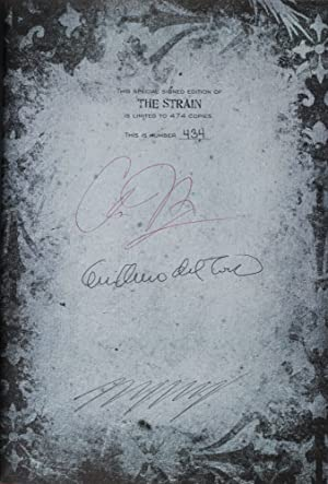 The Strain [SIGNED BY BOTH AUTHORS AND THE ILLUSTRATOR]: Del Toro, Guillermo; Chuck Hogan (Text by)...