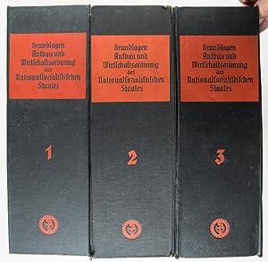 Grundlagen, Aufbau und Wirtschaftsordnung des Nationalsozialistischen Staates. 3 Vols: Lammers, ...