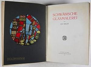 Schwäbische Glasmalerei: Balet, Leo