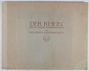 Der Rhein: Zehn Neue Radierungen: Reifferscheid, Heinrich