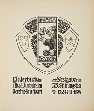 Liederbuch des Akad. Architekten Vereins-Stuttgart: Festgabe zum 35. Sitzungsfest 12. 13. & 14....