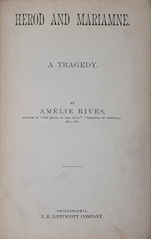 Herod and Mariamne. A Tragedy: Rives, Amélie
