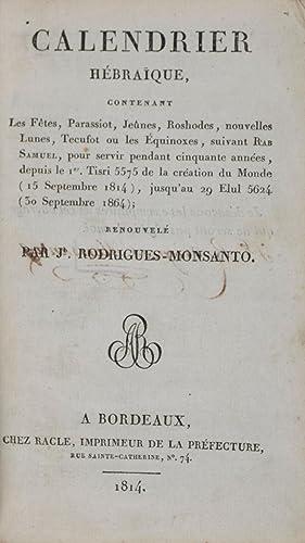Calendrier Hébraïque, Contenant Les Fetes, Parassiot, Jeunes, Roshodes, nouvelles Lunes...