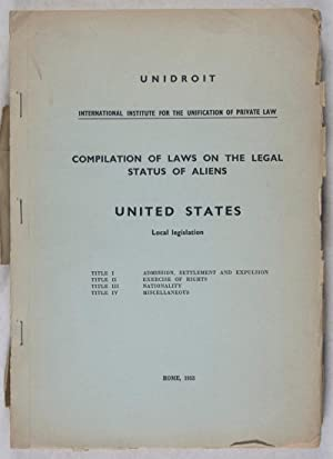 Complilation of Laws on the Legal Status of Aliens: United States Local Legislation: n/a
