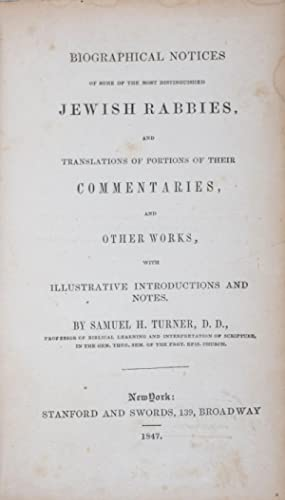 Biographical Notices of Some of the Most Distinguished Jewish Rabbies, and Translations of Portions...