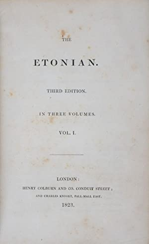 The Etonian. 3-vol. set (Complete): Blunt, W.; W. M. Pread (Eds)